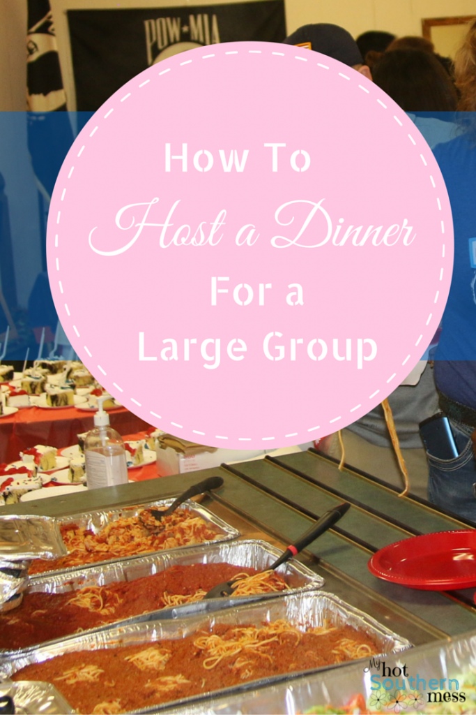 How to Host a Dinner for a Large Group | My Hot Southern Mess