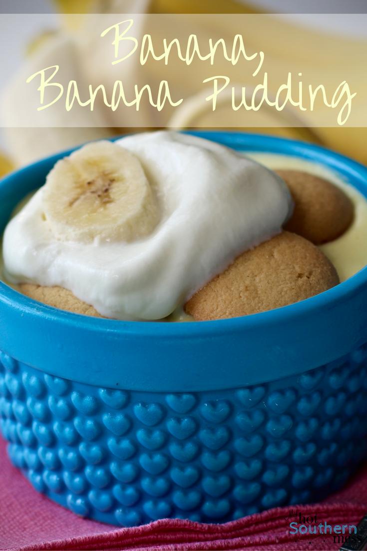 Banana, Banana Pudding   My Hot Southern Mess