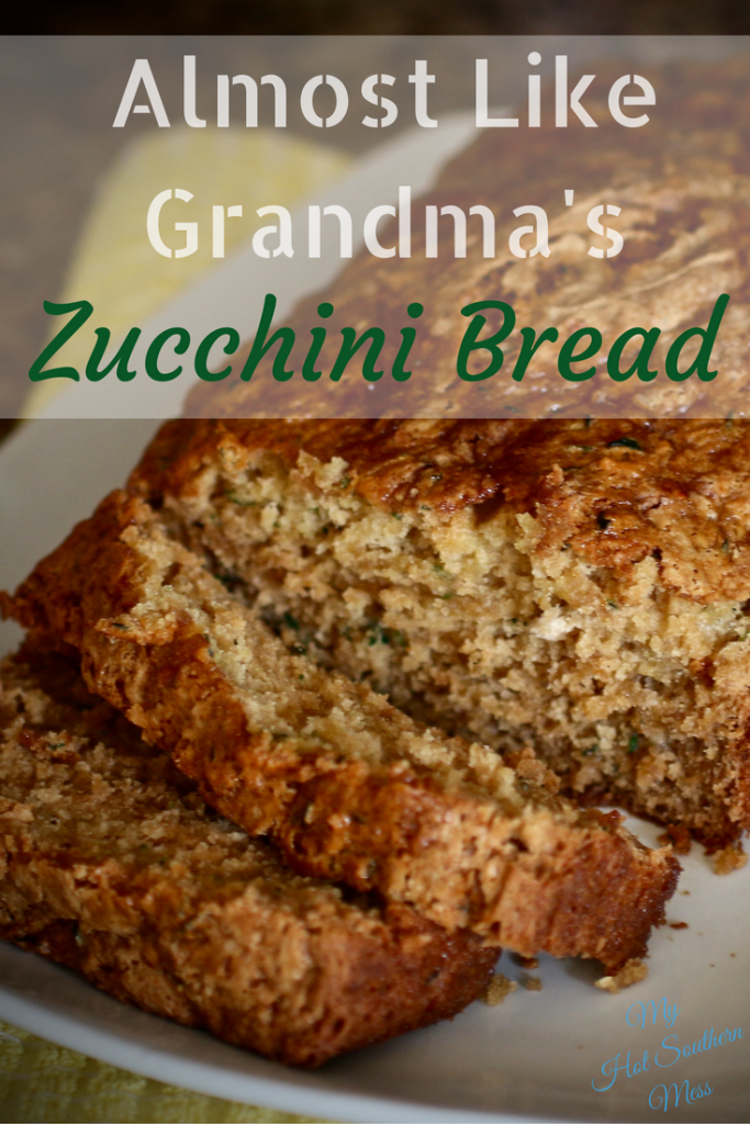 Almost Like Grandma's Zucchini Bread | My Hot Southern Mess
