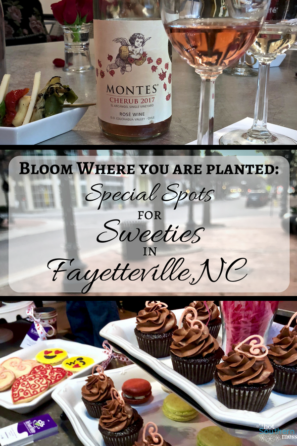 Bloom Where You Are Planted: Special Spots for Sweeties in Fayetteville,NC