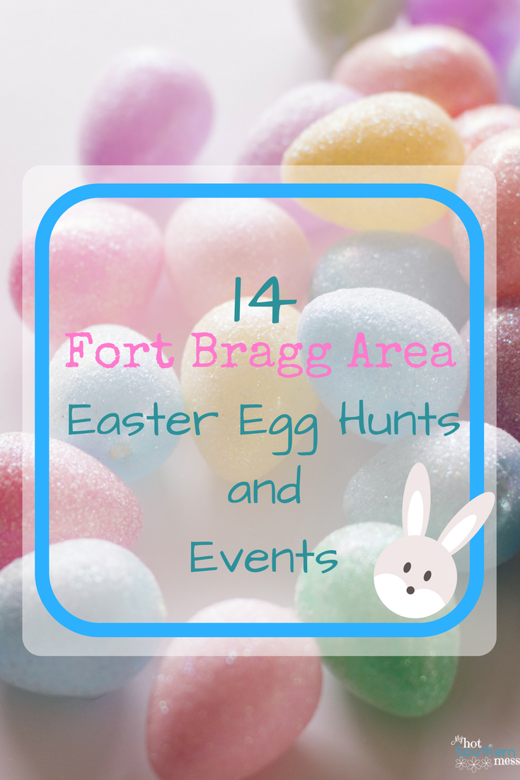 14 Bragg Area Egg Hunts| My Hot Southern Mess