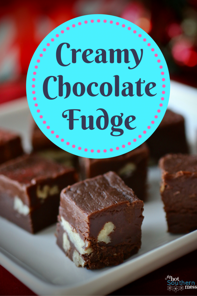 Creamy Chocolate Fudge | My Hot Southern Mess