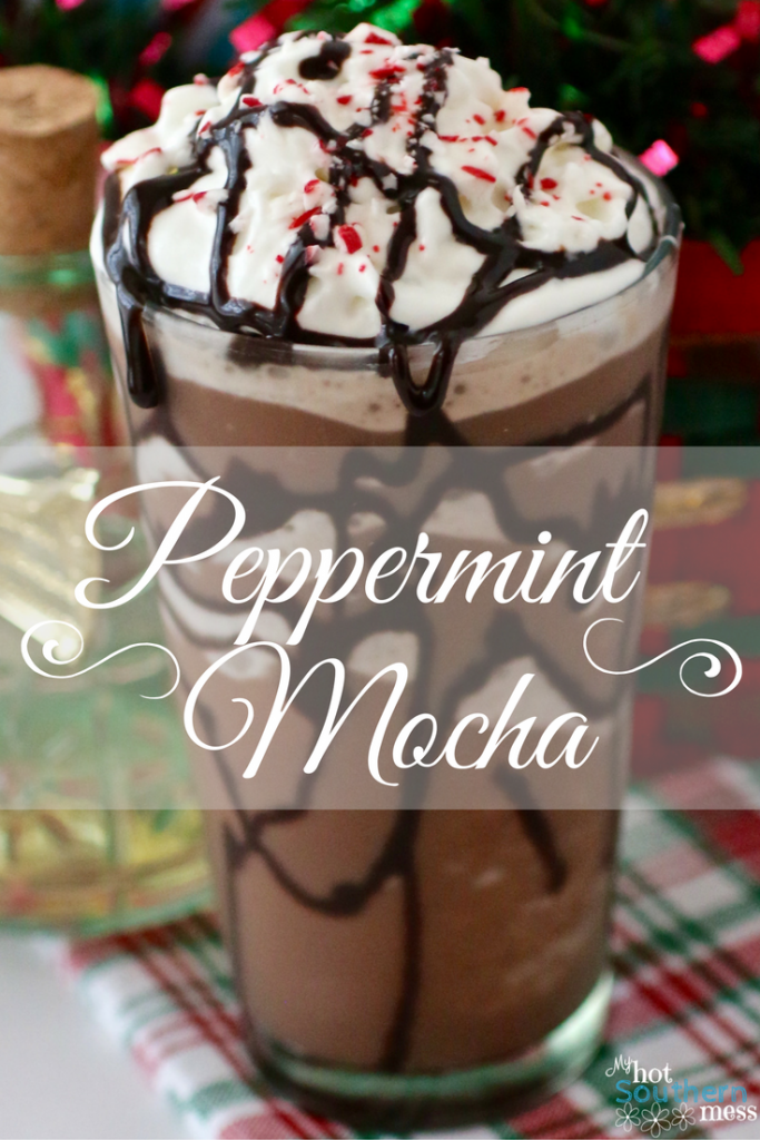Peppermint Mocha | My Hot Southern Mess