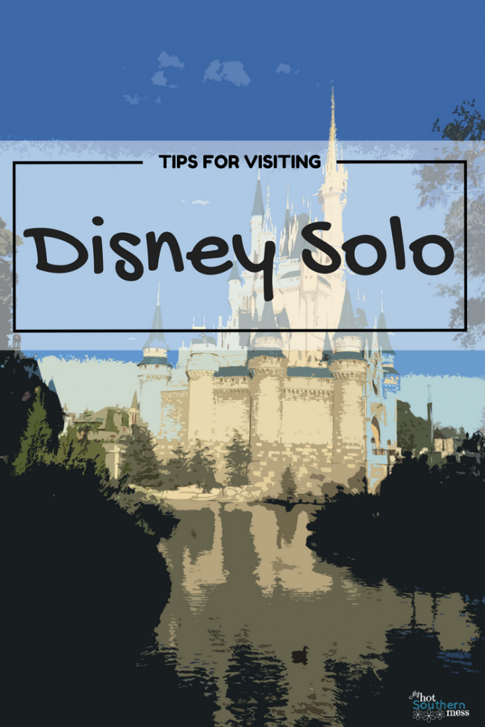 Tips For Visiting Disney Solo | My Hot Southern Mess